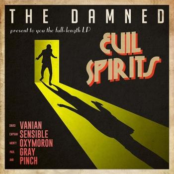 'Evil Spirits' de The Damned