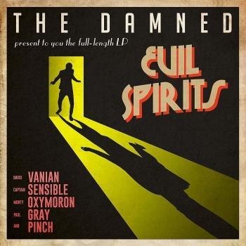 'Evil Spirits' de The Damned